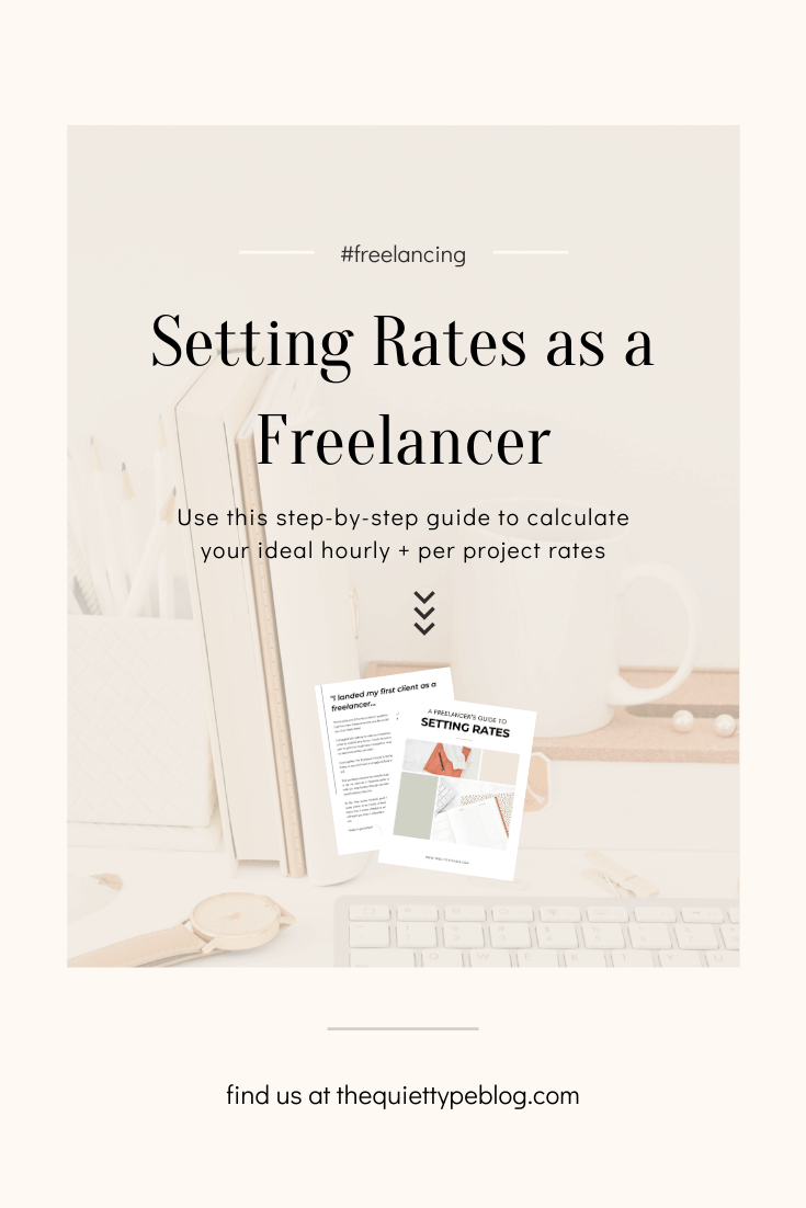 Having trouble setting your freelance rate? Snag your free copy of A Freelancer's Guide to Setting Rates and learn how to calculate your ideal hourly, fixed, and per word rates so you can start charging what you deserve and take your freelance business to the next level!