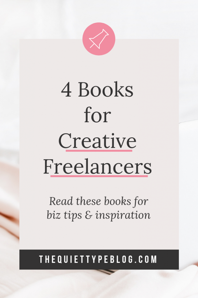 These are 4 of the best books for freelancer writers, creative entrepreneurs, business owners and anyone looking for tips on growing their business! Check them out!