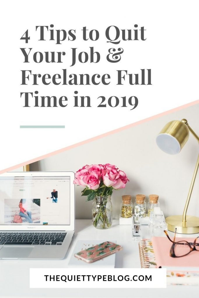 Are you ready to take the next step and quit your job so you can start your own business or freelance full-time? If you said yes, these tips are for you!