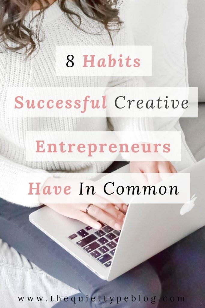 Wondering how some creative entrepreneurs make running a business look so easy? Here are 8 things successful creative entrepreneurs do. #freelance #workfromhome #sidehustle