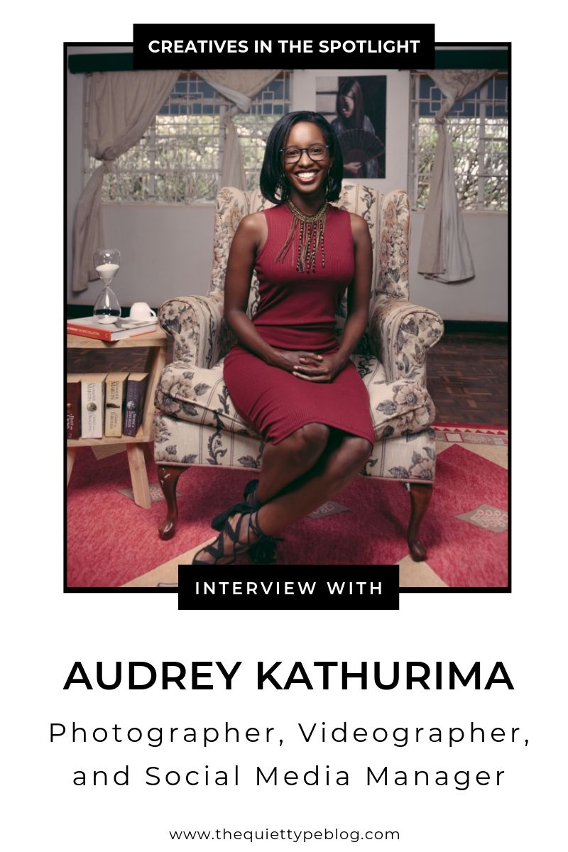 Here's how creative entrepreneur, Audrey Kathurima, turned her love for capturing moments and social media into a successful business she calls Kamsa Media.