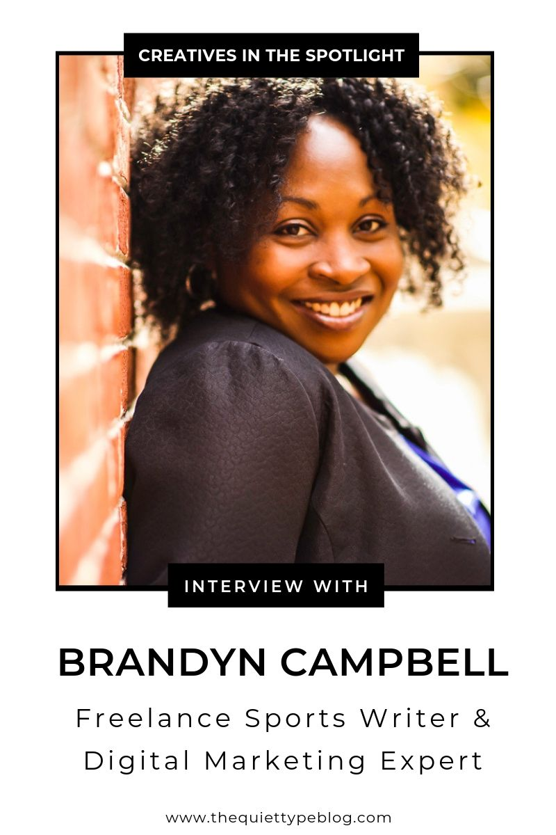Here's how writer and digital marketing expert, Brandyn Campbell, turned her love for sports into a successful, full-time freelance writing business.