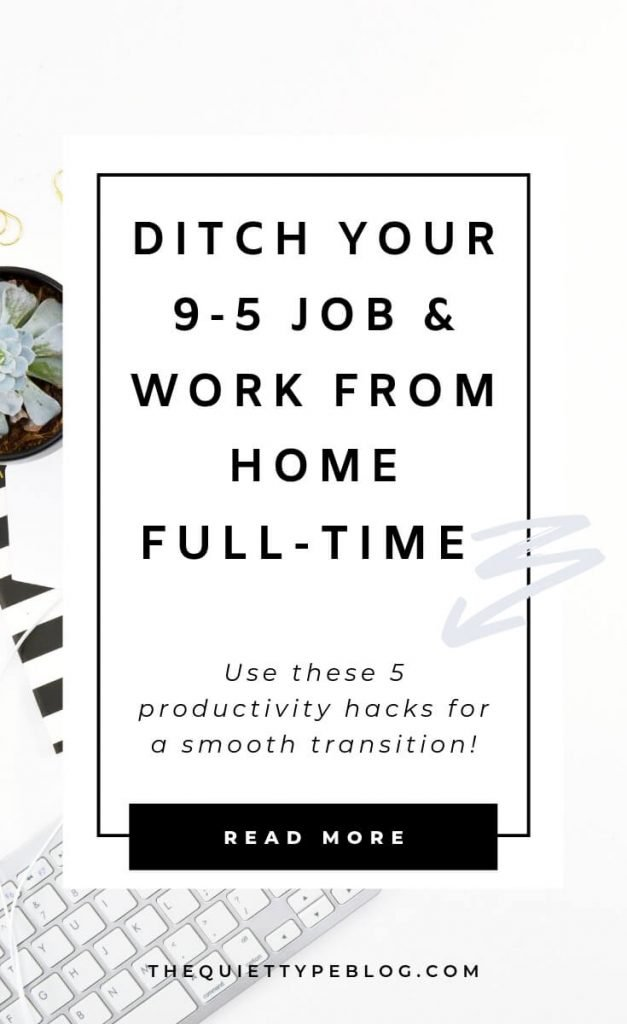 Transitioning from a 9-5 job to working from home? Use these 5 productivity tips to help you stay focused, on task, and organized! | Productivity tips for working from home. | How to stay productive working from home. | How to Quit Your Job and Freelance Full-Time.