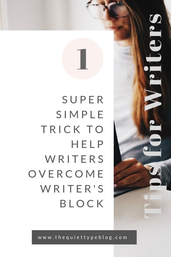 Need to write but find yourself feeling uninspired or stuck? Chances are you're suffering from writer's block. The good news? You can easily overcome writer's block with this one simple trick! | How to fix writer's block | Writer's block cure | Tips for writer's block | Tips for overcoming writer's block