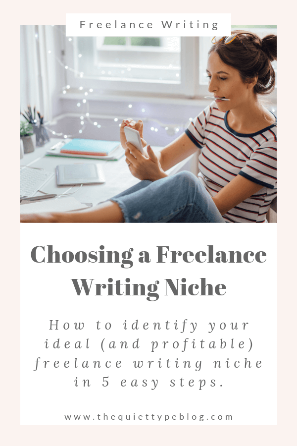How to choose a profitable freelance writing niche. 5 steps to a choosing a profitable niche for freelance writers. How to pick a freelance writing niche. 5 simple steps to help you choose a freelance writing niche.