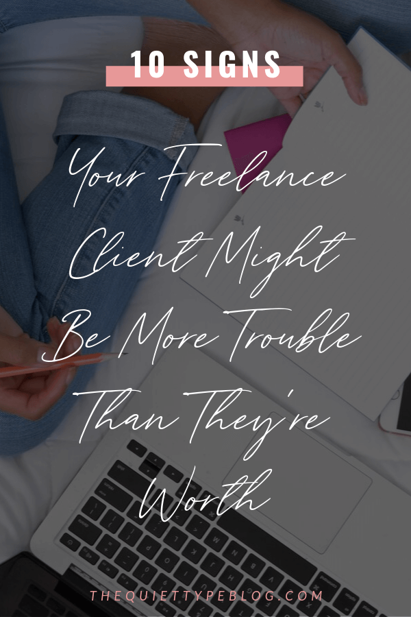 Unfortunately, bad clients are easy to come by. The good news is, bad freelance clients usually give off warning signs. Here's what to look for and what do if you experience them.