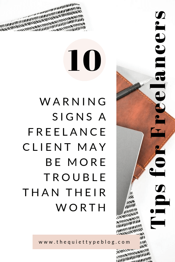 10 warning signs of a bad freelance client and how to deal with them. How to deal with a bad freelance client. Signs of a bad freelance writing client. When to quit working with a freelance client. When to fire a client. When to fire a freelance client.
