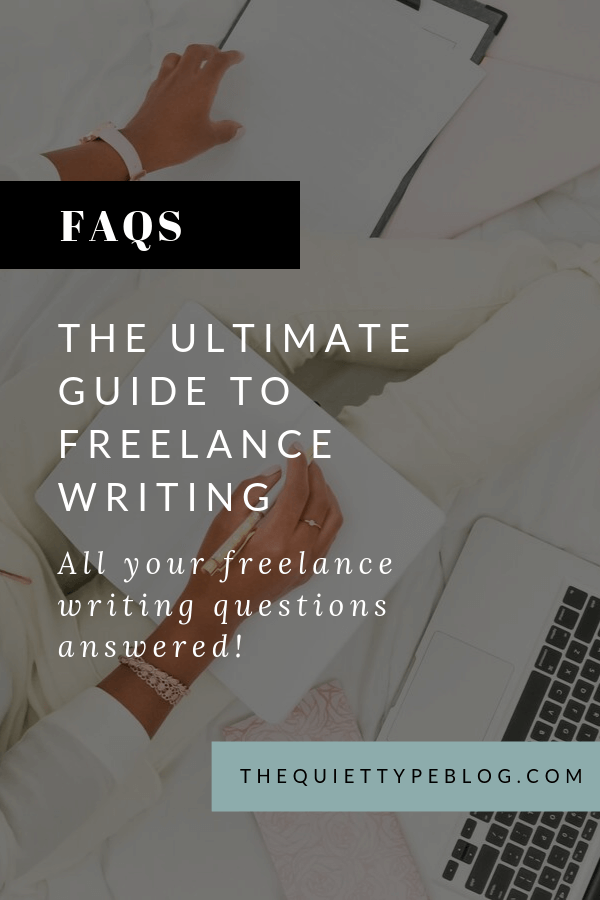 Freelance Writing FAQs contains all the answers to your burning questions about freelance writing. From getting started as a freelance writer with no experience to where to find freelance writing clients to productivity tips for freelance writers, we're covering it all! | frequently asked questions about freelance writing | the ultimate guide to freelance writing #freelancewritingfaq #freelancerfaq #freelancewriting #freelancebusiness