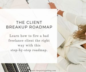 The Client Breakup Roadmap The Quiet Type by Katie Jenison Ultimate Resources Vault