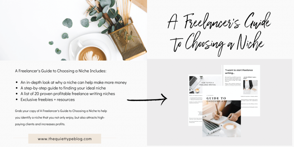 Prep your freelance business for the new year by grabbing your free copy of A Freelancer's Guide to Choosing a Niche. The workbook will help you identify a niche that you not only enjoy, but also attracts high-paying clients and increases profits.