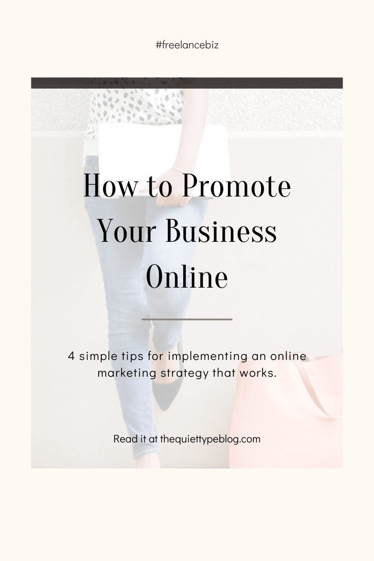 Four easy online marketing strategies for small businesses | How to promote your business online for free | How to market yourself for freelance work | Online marketing tips for freelancers