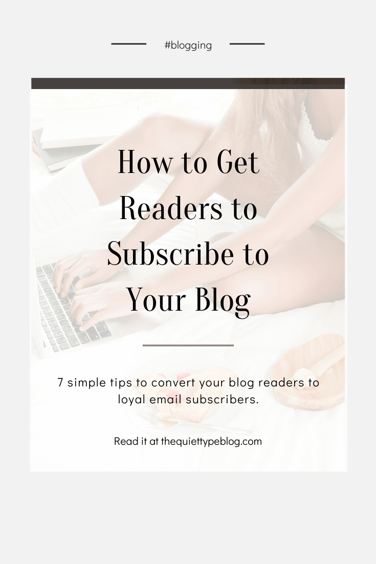Having a hard time converting your readers to subscribers? These 7 clever tips will help you grow your email list and drive traffic to your blog. | How to Increase Blog Traffic | How to Grow Your Blog | How to Get People to Subscribe to Your Email List | How to Get More Blog Readers.