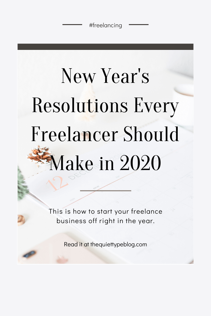 Learn how to rock your business in 2020 with these New Year's resolutions for freelancers and creative entrepreneurs to make 2020 the best year yet!