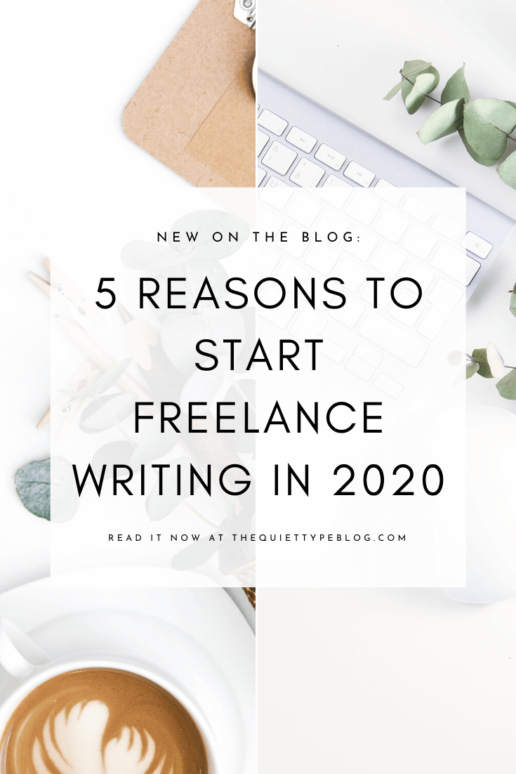 Thinking about becoming a freelance writer? Here's why you should start freelance writing in 2020!
