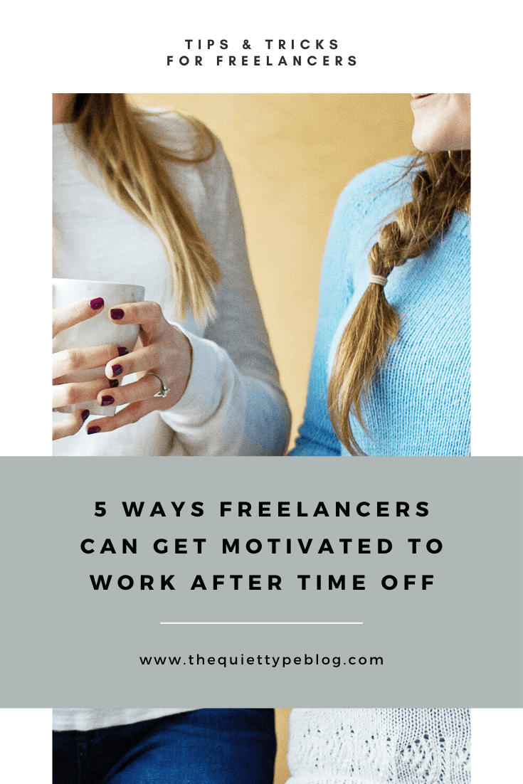 Struggling to get back into the swing of things after taking time off? Whether you took a step back from your business to celebrate the holidays or are coming back from a long weekend, getting motivated as a freelancer can be tough. Try these five productivity hacks to help you get back on track! #productivity #freelancer #getmotivated