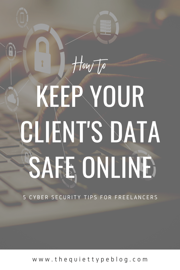 5 Cyber Security Tips for Freelancers | 5 Cybersecurity Tips for Freelancers | How to Protect Your Business Online | Best Practices for Protecting Your Online Data
