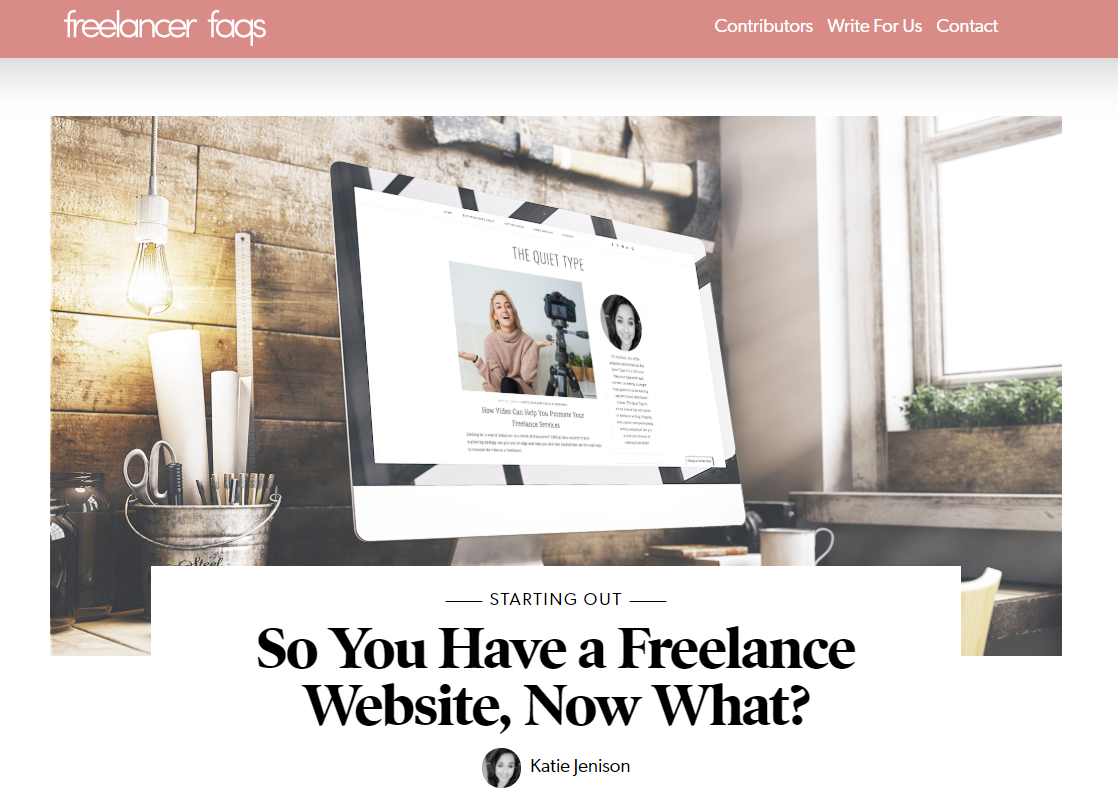 So You Have a Freelance Website, Now What? | Freelancer FAQs guest post by Freelance Copywriter + Content Marketing Strategist Katie Jenison of The Quiet Type