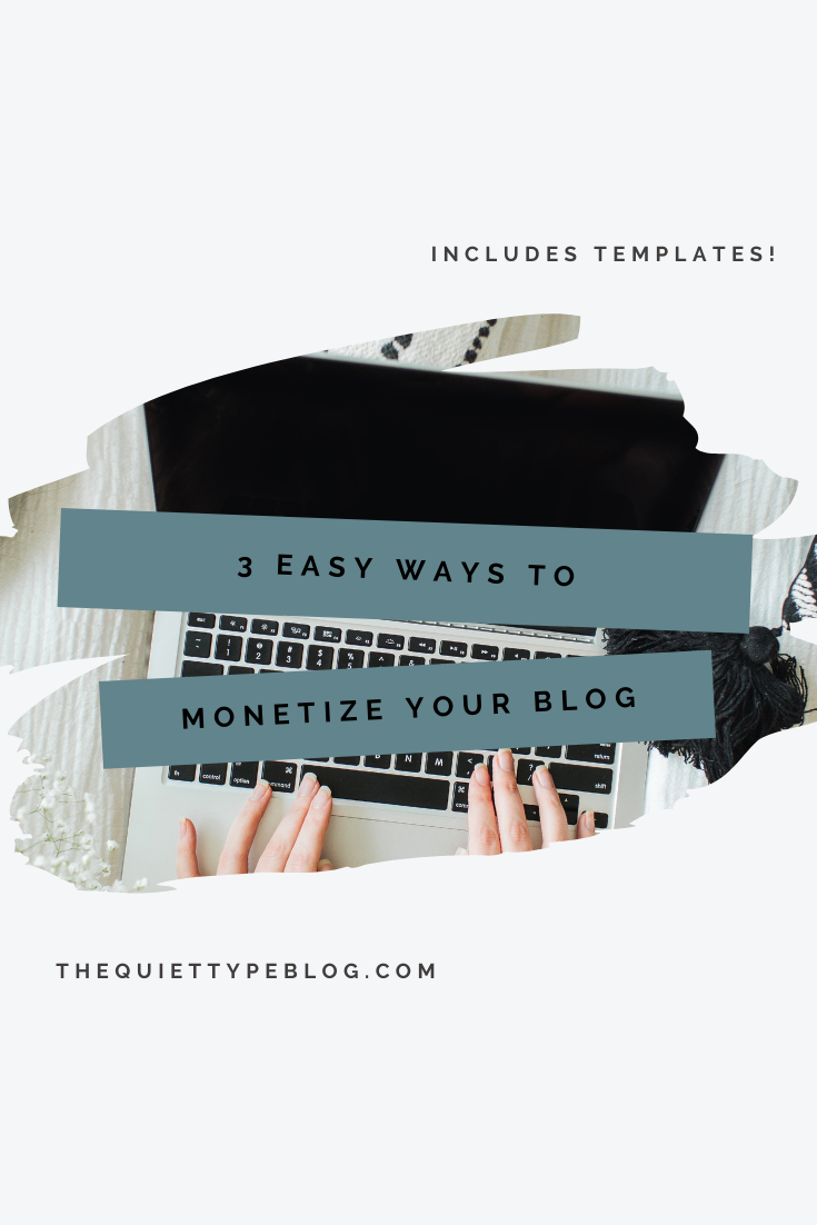 Learn how to make money blogging with these three proven blog monetization strategies! Includes free templates!