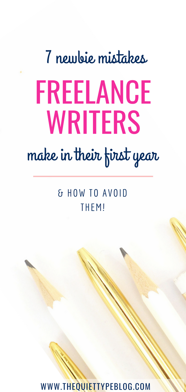 Check out this post for 7 mistakes newbie freelance writers are guilty of making in their first year and tips to avoid them! #freelancewriting #workfromhome