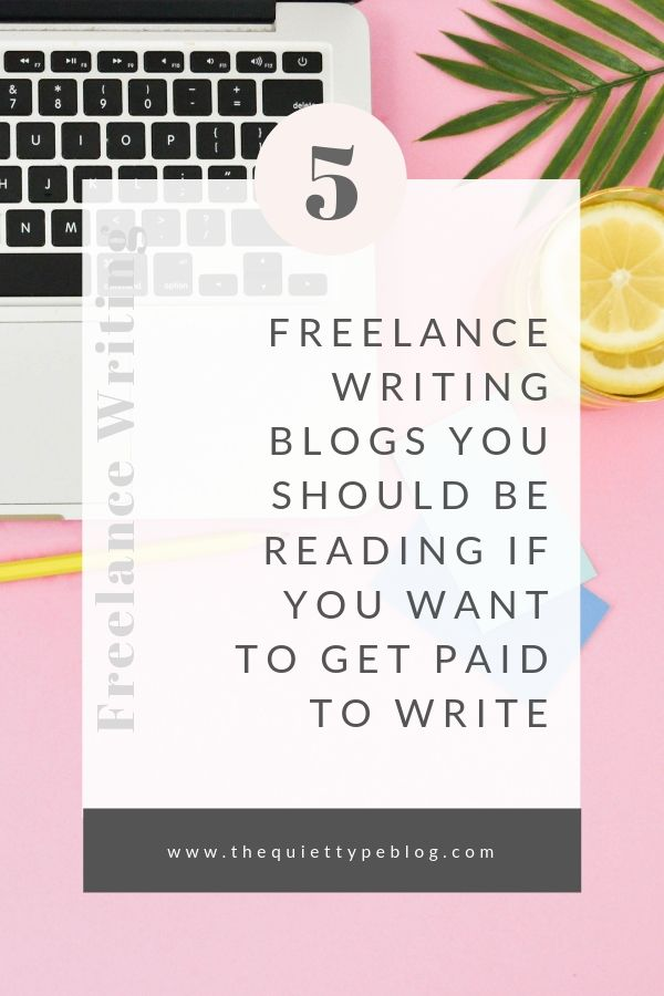 Here are 5+ freelance writing blogs you should be reading if you want to get paid to write. | Freelance Writing Blogs offering great tips and advice on how to start freelance writing with no experience. | How to quit your job and become a full-time freelance writer.