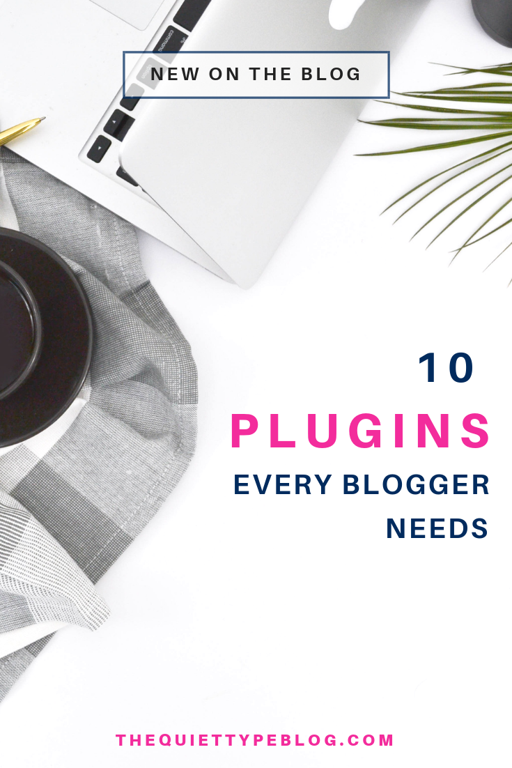 Check out this list of the ten best plugins every blogger should have! #BeginnerBloggers #BloggingTools