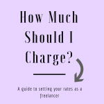How much should you charge for freelance writing services? Here's how to calculate your ideal rate to replace your 9-5 income and make money working from home. #GetPaidToWrite #FreelanceTips