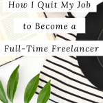 Are you ready to take your freelance writing business to the next level? Click to read tips on how to quit your job the right way!
