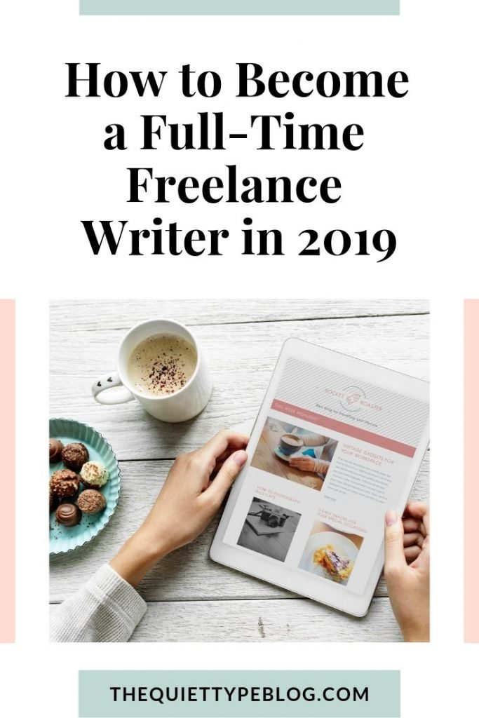 Learn how to quit your job to become a full-time freelance writer and earn money working from home! #getpaidtowrite #feelancewriting #makemoney