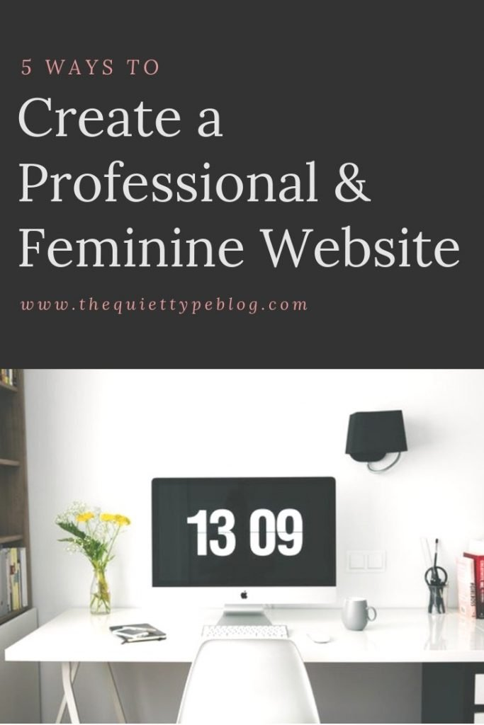 As a creative entrepreneur, having a professional website is key. Here's how you can create a website that blends professionalism with feminine accents.