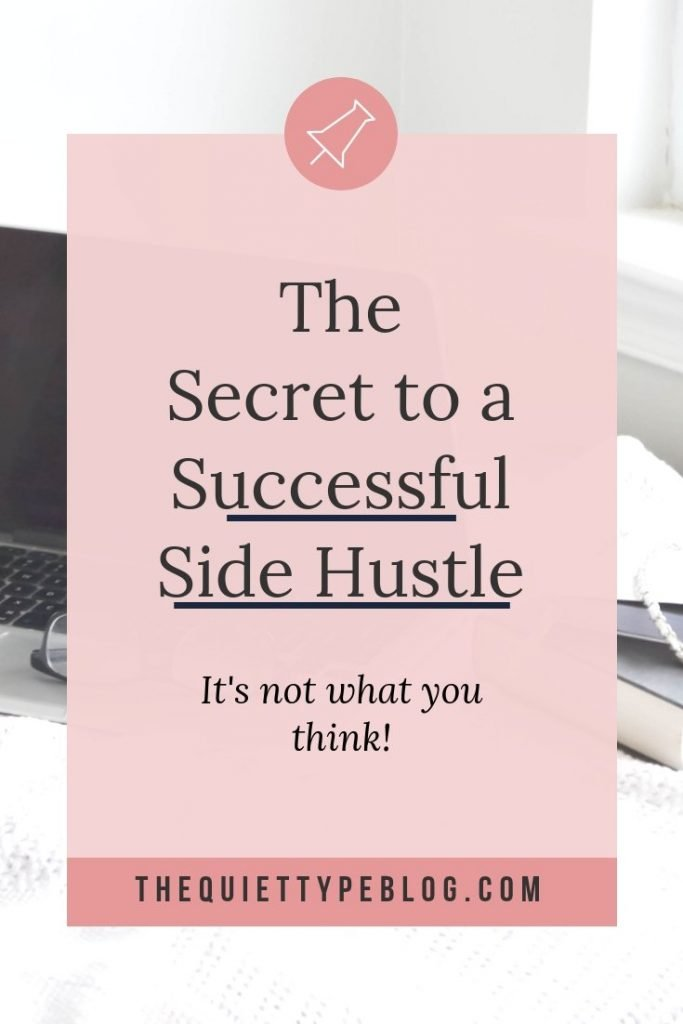 Have dreams of becoming a creative entrepreneur, running your own business, and working from home? It all starts with the side hustle! Here's the secret to growing a successful side hustle into a full-time gig. #entrepreneur #sidehustle #freelance #makemoney #workfromhome