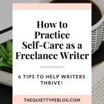 The Importance of Self-Care for Freelance Writers