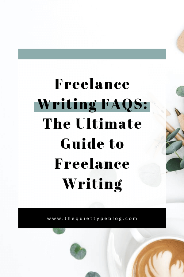 Check out Freelance Writing FAQs to find out how to start freelance writing with no experience, how to grow a successful online business, how to improve your mindset as a freelance writer, and make money online. #freelancerfaqs #freelancewriting #freelancewritingfaqs