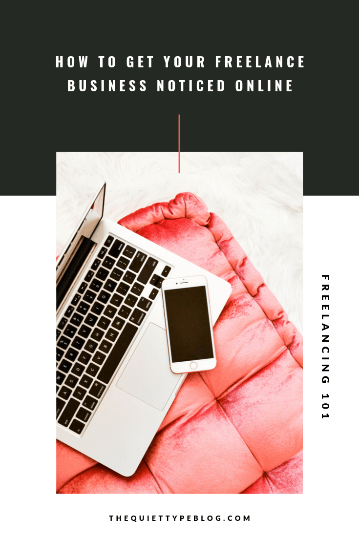 Starting a freelance business takes work. To find freelance clients, get paid to work from home, and grow your business, you need an online presence. Here's how to get your freelance business noticed online. #freelancebusiness #onlinesidehustle #makemoneyonline