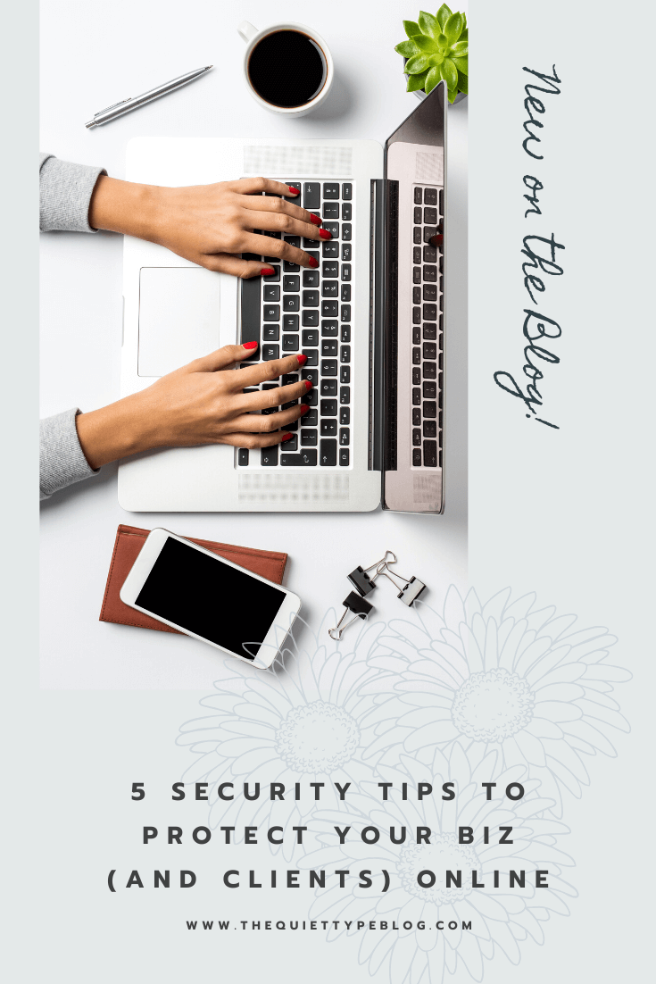 As a freelancer, protecting your business and clients online is essential. Luckily, there are easy steps you can take to improve the cyber security of your freelance business. Click for the five best (and easiest) tips for protecting your biz!