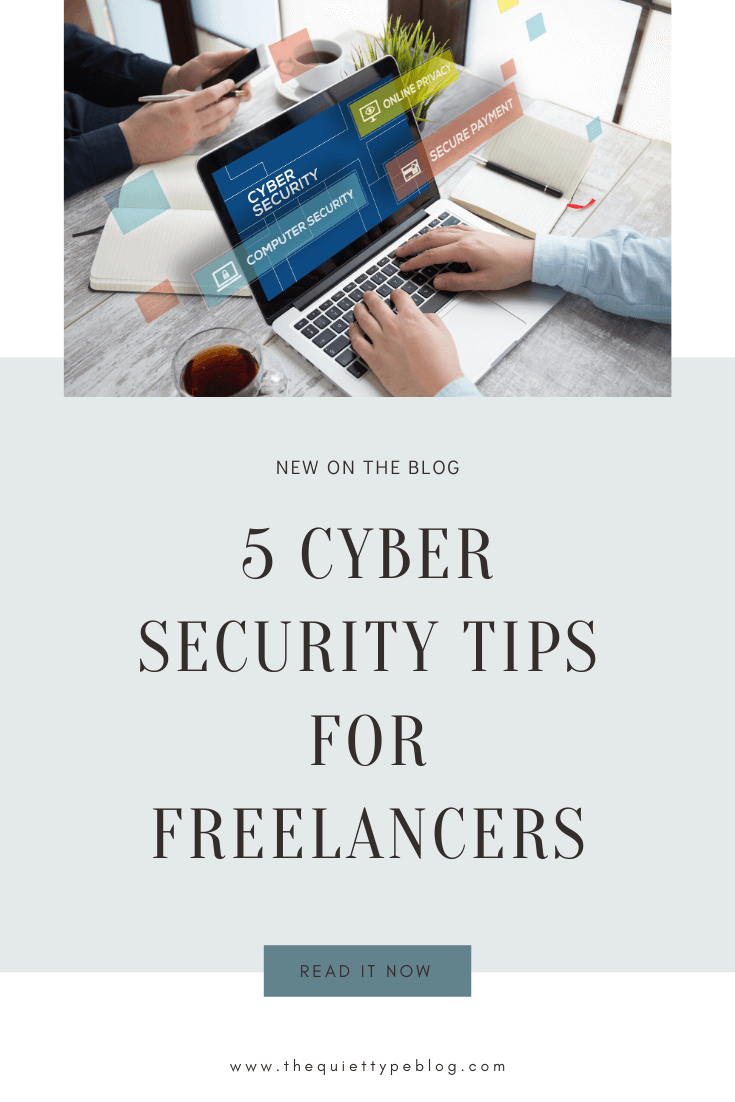 Protecting your business and clients from cyber attacks is a must. Implement these cyber security tips for freelancers to keep sensitive information safe!