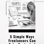 Ready to take control of your money as a freelancer? Learn how to best save for things like taxes, retirement, health benefits, and time off using these 5 simple tips.