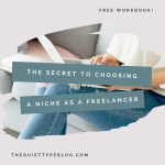Having trouble finding clients as a freelancer? The solution may be easier than you think! It's all about choosing a niche! Zeroing in on a niche helps build trust and attracts high paying, quality clients. | Profitable freelance writing niche. | Freelance niche ideas. | Freelance writing niche ideas.