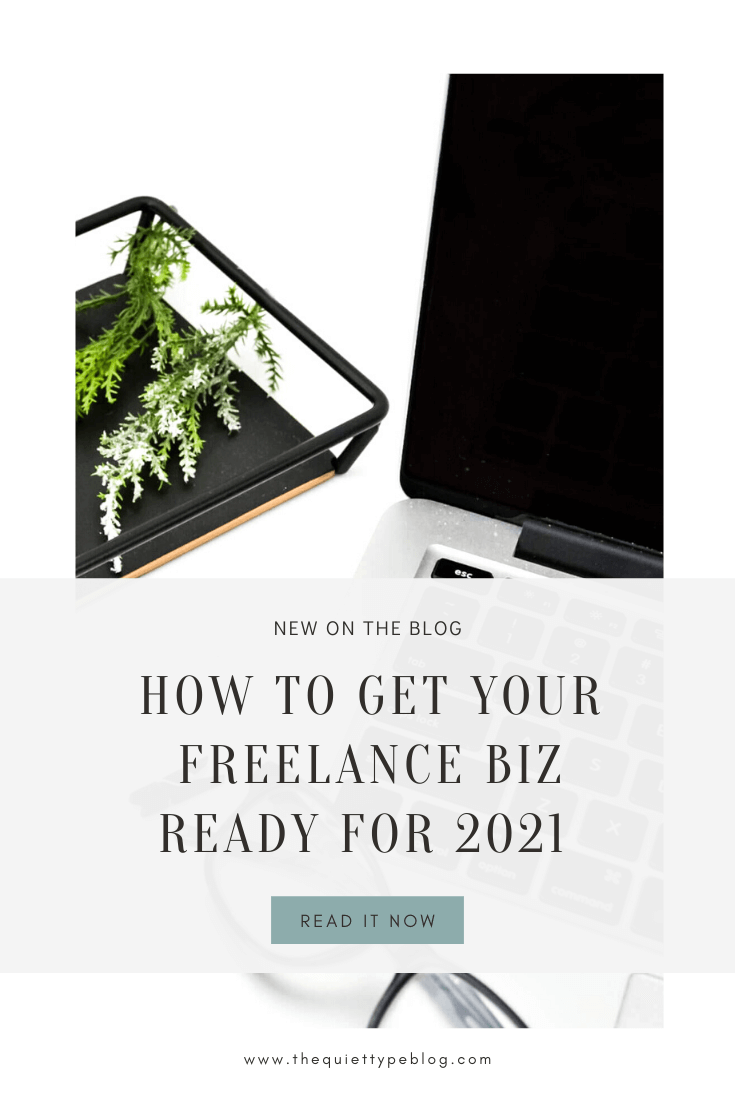 2021 is just around the corner and now is the perfect time to start preparing your freelance business for the new year. Check out these 7 tips designed to get your biz in tip-top shape before the ball drops! www.thequiettypeblog.com #freelancing #freelancetips #newyear