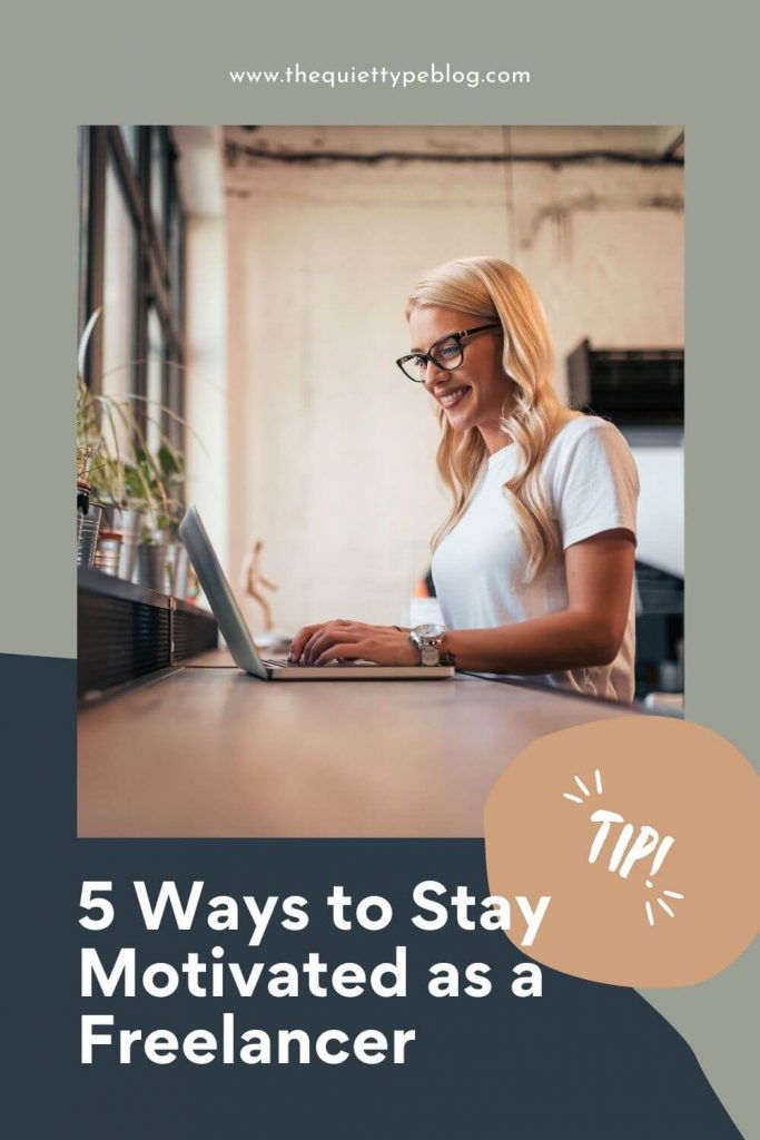 Struggling to get back into the swing of things after taking a vacation from your freelance business? You're not alone! Use these 5 tips to boost your motivation and productivity after taking time off. www.thequiettypeblog.com | Get motivated as a freelancer | Freelance motivation | how to be more productive as a freelancer | tips for staying motivated #freelancetips #freelancing #workfromhome