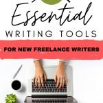 9 Essential Writing Tools for New Freelance Writers