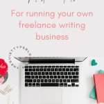 Must-Have Writing Tools for Freelance Writers