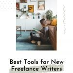 The Best Writing Tools for Freelance Writers