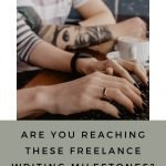 Freelance-Writing-Milestones
